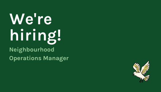 We are hiring a Neighbourhood Operations Manager